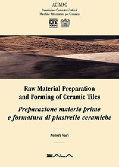 Raw Material Preparation and Forming of Ceramic Tiles - book